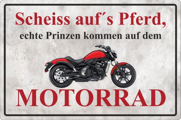 Blechschild Scheiß auf´s Pferd - Motorrad
