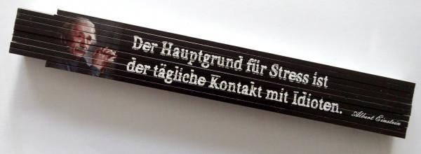 Zollstock 2m Einstein - Hauptgrund für Stress