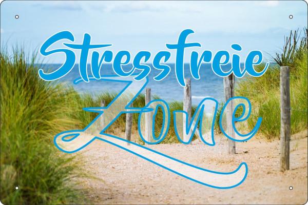 Blechschild Stressfreie Zone