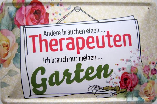 Blechschild Andere brauchen Therapeuten ich brauche Garten