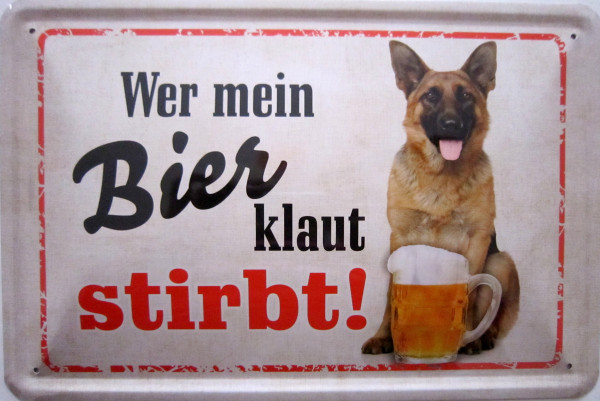 Blechschild Wer mein Bier klaut stirbt Schäferhund