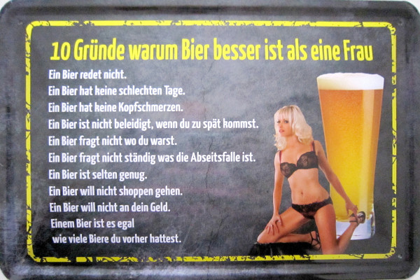 Blechschild 10 Gründe warum Bier besser als Frau