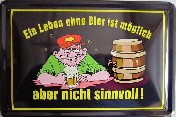 Blechschild 30x40cm Leben ohne Bier möglich nicht sinnvoll