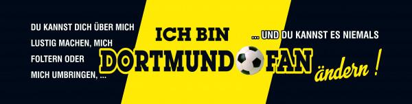 Straßenschild Ich bin Dortmund Fan