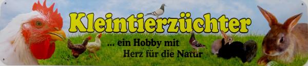 Straßenschild Kleintierzüchter - Hobby mit Herz für Natur