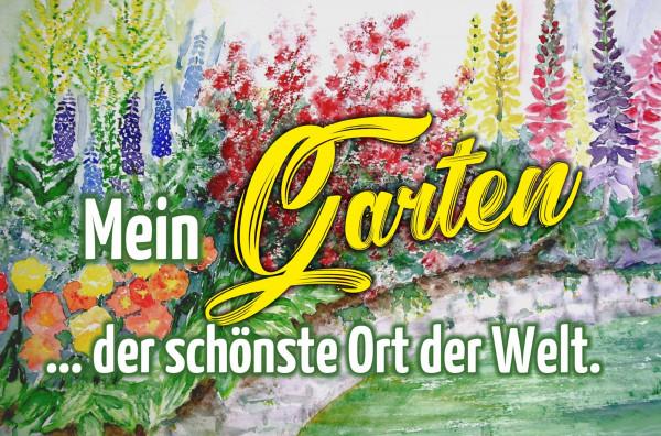 Blechschild Mein Garten - der schönste Ort der Welt