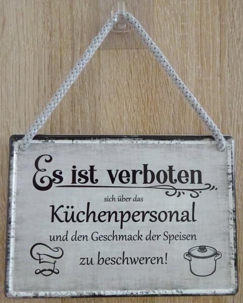 Hängeschild - Es ist verboten sich über das Küchenpersonal zu beschweren