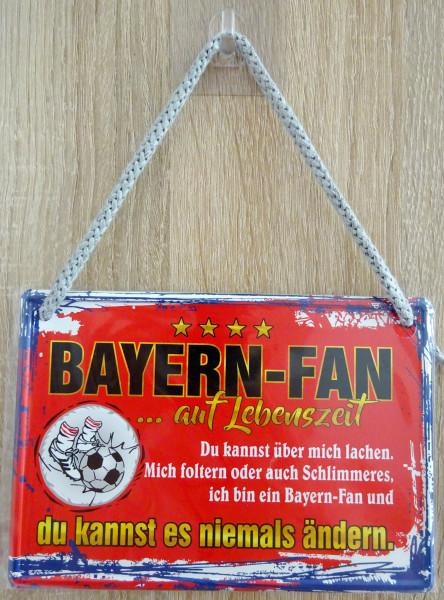 Hängeschild - Bayern-Fan auf Lebenszeit