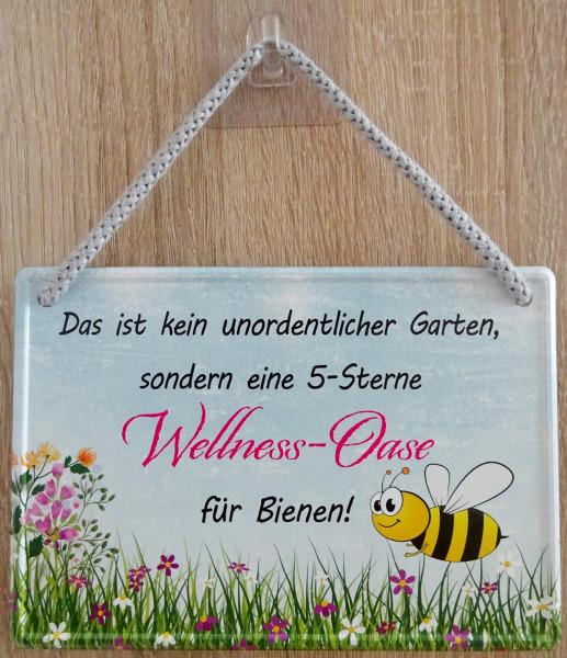 Hängeschild - kein unordentlicher Garten - 5-Sterne-Wellness-Oase für Bienen
