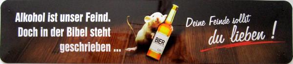 Straßenschild Alkohol ist unser Feind (Ratte Bibel)