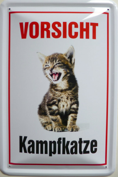 Blechschild Vorsicht Kampfkatze Kätzchen hochkant