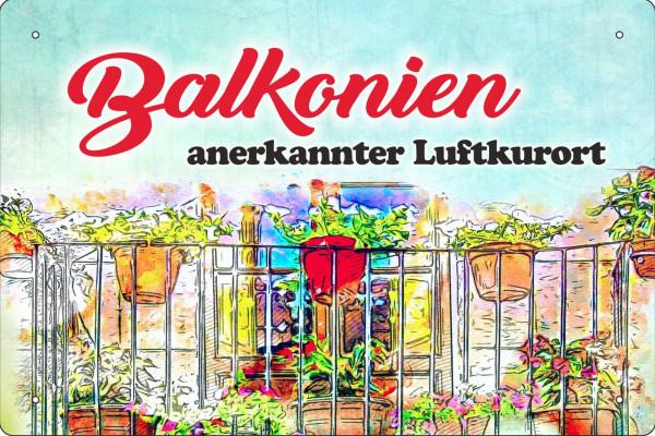 Blechschild Balkonien - anerkannter Luftkurort