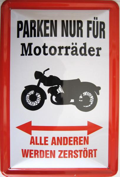 Blechschild Parken nur für Motorräder