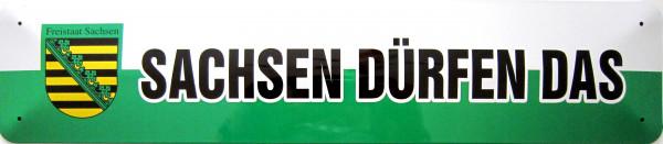Straßenschild Sachsen dürfen das (grün-weiß)