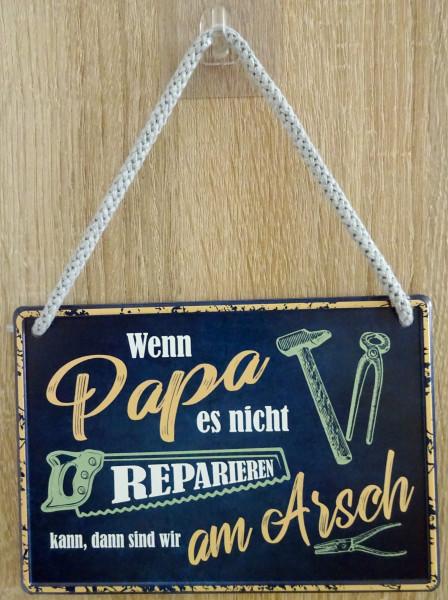 Hängeschild - Wenn Papa es nicht reparieren kann