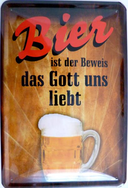 Blechschild Bier ist der Beweis das Gott uns liebt