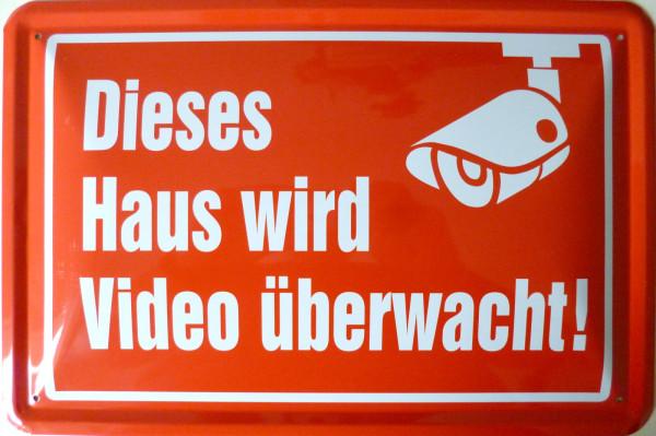 Blechschild Haus wird Video überwacht (rot)