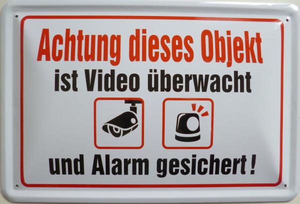 Blechschild Haus wird Video überwacht (weiß)