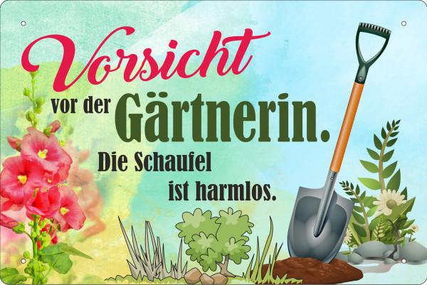 Blechschild Vorsicht vor der Gärtnerin - die Schaufel ist harmlos