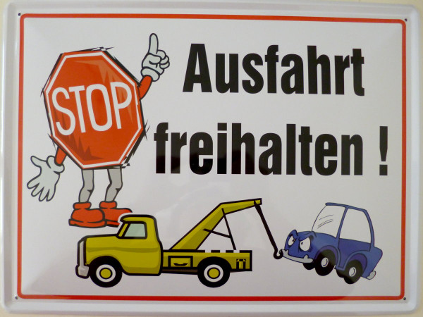 Blechschild 30x40cm Ausfahrt freihalten Stop