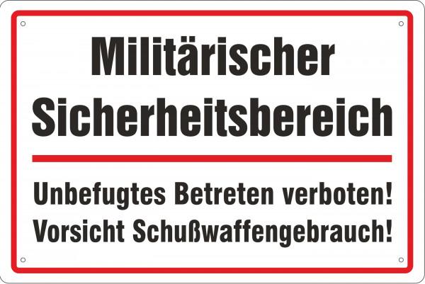Blechschild Militärischer Sicherheitsbereich