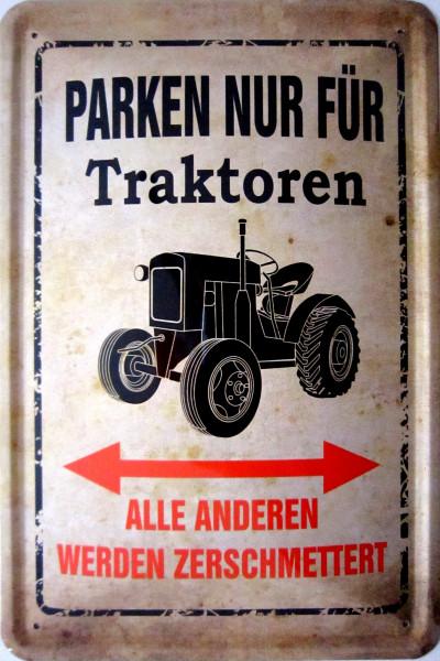 Blechschild Parken nur für Traktoren