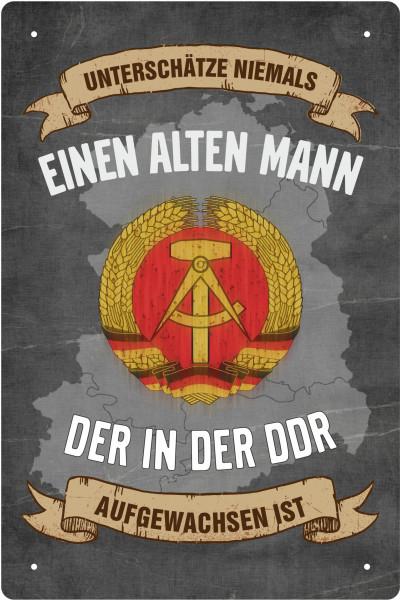 Blechschild unterschätze nie einen alten Mann der in der DDR geboren ist