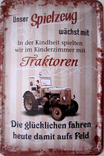 Blechschild Spielzeug wächt mit Traktoren heute aufs Feld