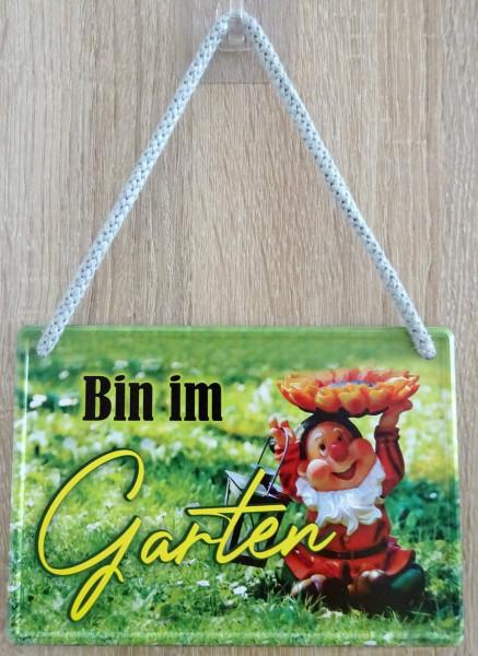 Hängeschild - Bin im Garten