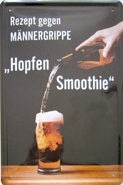 Blechschild 20x30cm - Rezept gegen Männergrippe Hopfensmoothie