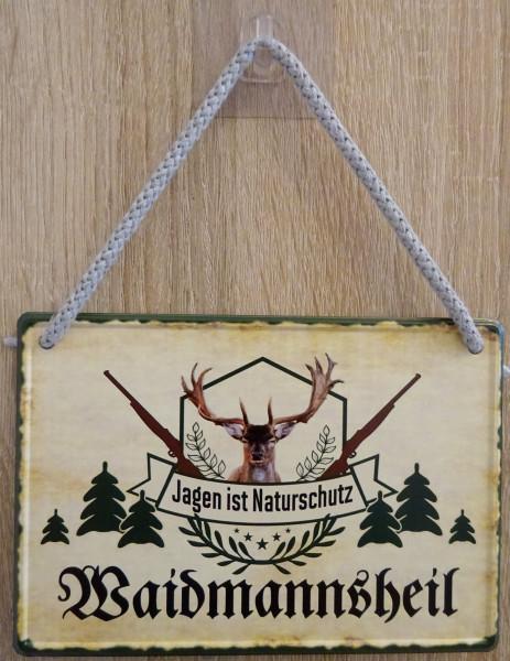 Hängeschild - Waidmannsheil - Jagen ist Naturschutz