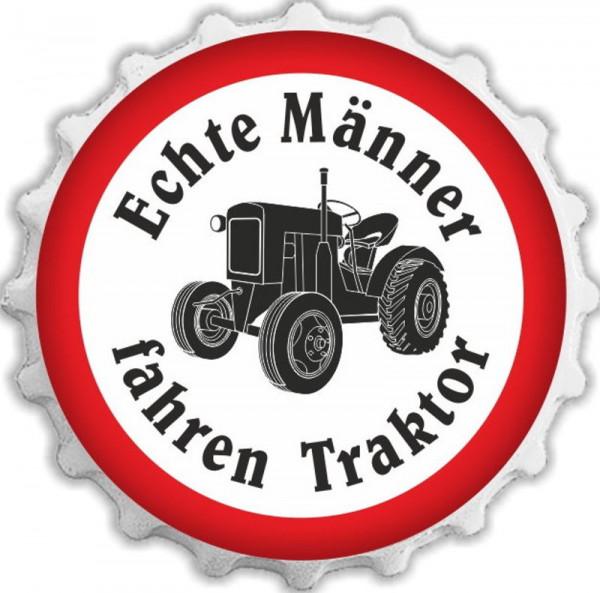 Kapselheber Echte Männer fahren Traktor