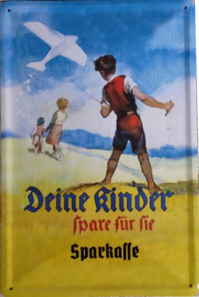 Blechschild 20x30cm - Sparkasse - spare für deine Kinder